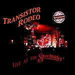 Transistor Rodeo Live At The Sweetwater (Remastered)