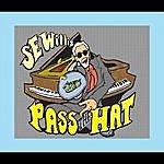 S.E. Willis Pass The Hat