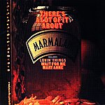 Marmalade There's A Lot Of It About (Original Recordings)