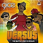 9ice Versus (The Battle Line Is Drawn)