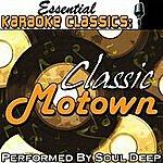 Soul Deep Essential Karaoke Classics: Classic Motown