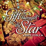 Bree Noble Gift Beneath The Star
