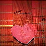 Samson Never Solo