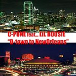 C-Pone D-Town To New Orleans (Feat. LIL Boosie)