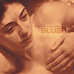 Wovenhand Blush (The Original Score)