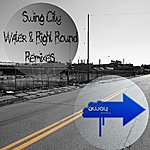 Swing City Water & Right Round Remixes
