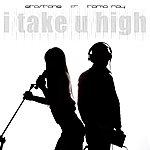 Etostone I Take U High (Featuring Tama Ray)