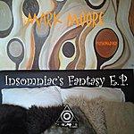 Mark Moore Insomniac's Fantasy