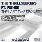 The Thrillseekers The Last Time (2012 Remixes)