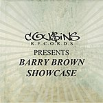 Barry Brown Cousins Records Presents Barry Brown Showcase