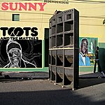 Toots & The Maytals Sunny