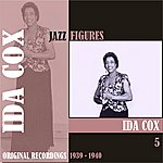 Ida Cox Jazz Figures / Ida Cox, (1939 - 1940), Volume 5