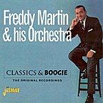 Freddy Martin & His Orchestra Classics & Boogie