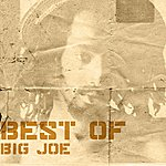 Big Joe Best Of Big Joe