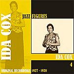 Ida Cox Jazz Figures / Ida Cox, (1927 - 1938), Volume 4