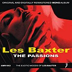Les Baxter The Passions & Song Of The Bayou