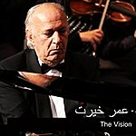 Omar Khairat The Vision