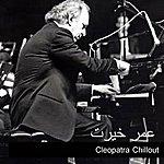 Omar Khairat Cleopatra Chillout