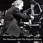 Omar Khairat The Sorceress And The Magical Perfume