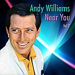 Andy Williams Near You, Vol. 2