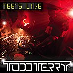 Todd Terry Tee's Live