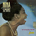 Nina Simone Fine And Mellow Her First Recordings 1958-1960