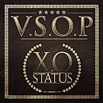 V.S.O.P. Xo Status