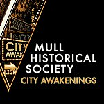 Mull Historical Society City Awakenings