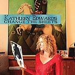 Kathleen Edwards Change The Sheets