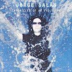 Jorge Salan Chronicles Of An Evolution