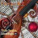 benedikt Violin Passion: Silent Night