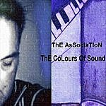 The Association The Colours Of Sound