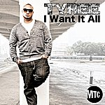 Tyree I Want It All - Single