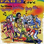 Fab 5 Fab 5 Live: The Ultimate Vintage Jamaican Party Mix Pt. 1