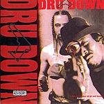 Dru Down Dru Down