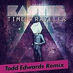 Todd Edwards Time Traveler (Todd Edwards Remix)