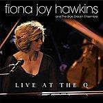 Fiona Joy Hawkins Live At The Q