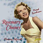 Rosemary Clooney Mixed Emotions - Clooney Defined!
