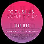 Celsius Super Fm Ep