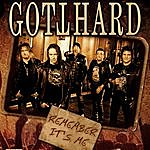 Gotthard Remember It's Me