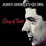 John Shirley-Quirk Songs Of Travel