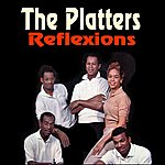 The Platters Reflexions