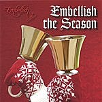 Embellish Embellish The Season