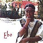 Aster Aweke Ebo