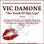 Vic Damone The Touch Of Your Lips