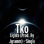 TKO Lights (Prod. By Jgramm) - Single