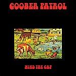 Goober Patrol Mind The Gap