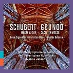 Mariss Jansons Schubert: Messe G-Dur - Gounod: Cäcilienmesse