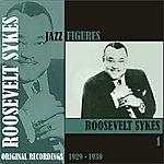 Roosevelt Sykes Jazz Figures / Roosevelt Sykes, (1929 - 1930), Volume 1