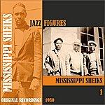 Mississippi Sheiks Jazz Figures / Mississippi Sheiks (1930), Volume 1